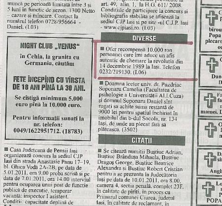 În presa ieşeană, la mica publicitate, Alexandru Tacu a anunţat că oferă 10000 RON celui care îi oferă un afiş original legat de 14 decembrie 1989. N-a găsit pe nimeni interesat.